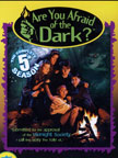 Are you afraid of the dark? 5
